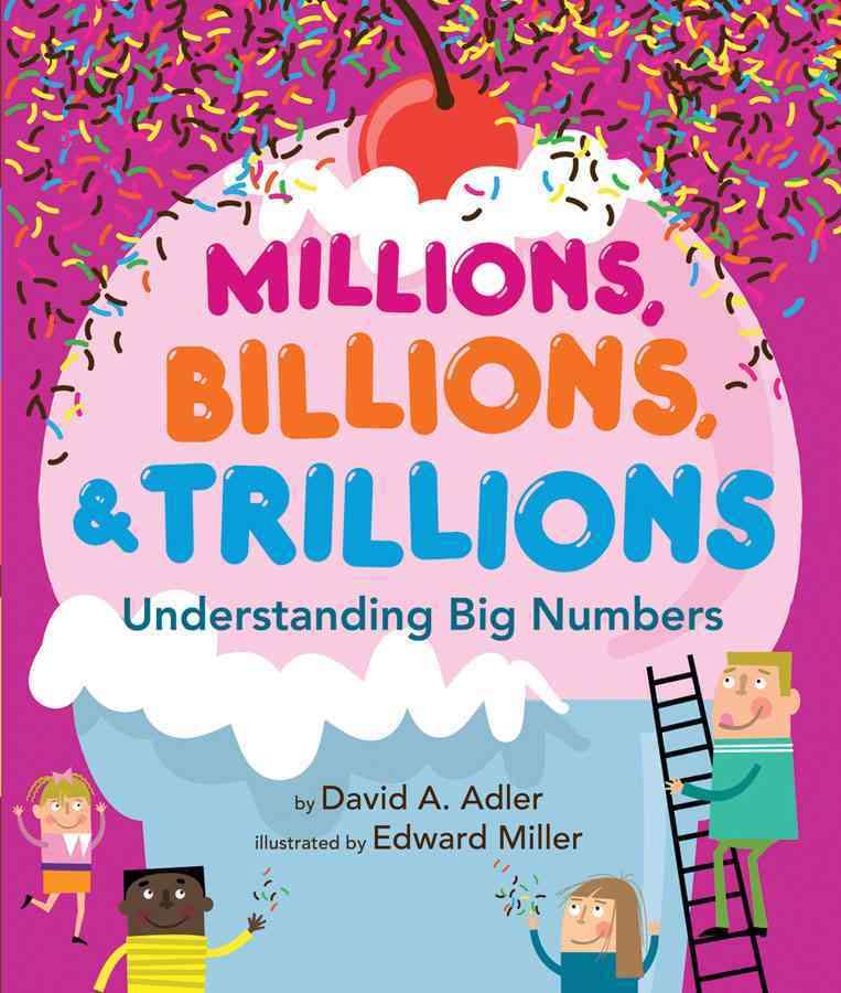 Millions, Billions, & Trillions By Adler, David A./ Miller, Edward (ILT)